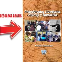 Metodologías Libertaria - HipHop y Educación.