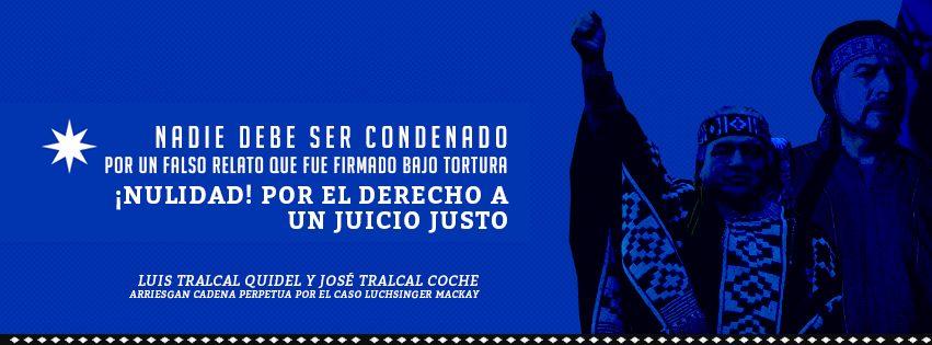 """[Comunicado] José Tralcal Coche y Luis Tralcal Quidel """"Juntos venceremos, jamás retrocederemos"""""""